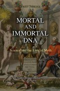 Mortal and Immortal DNA 1