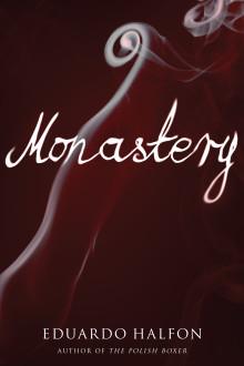 MONASTERY by Eduardo Halfon 9781934137826