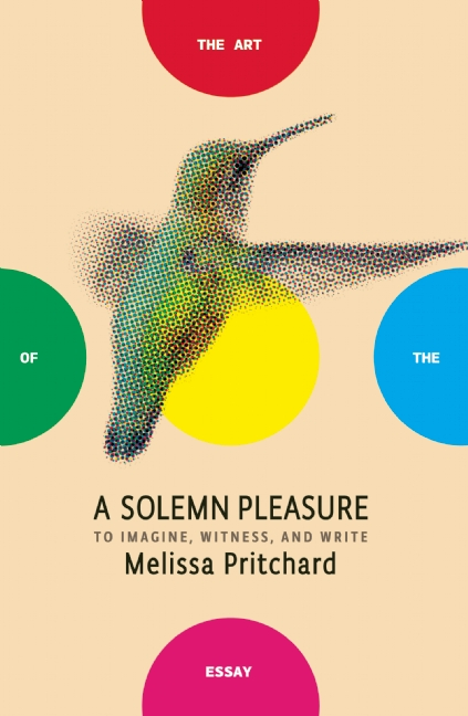 A SOLEMN PLEASURE by Melissa Pritchard 9781934137963