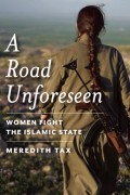 ROAD UNFORESEEN by Meredith Tax 9781942658108