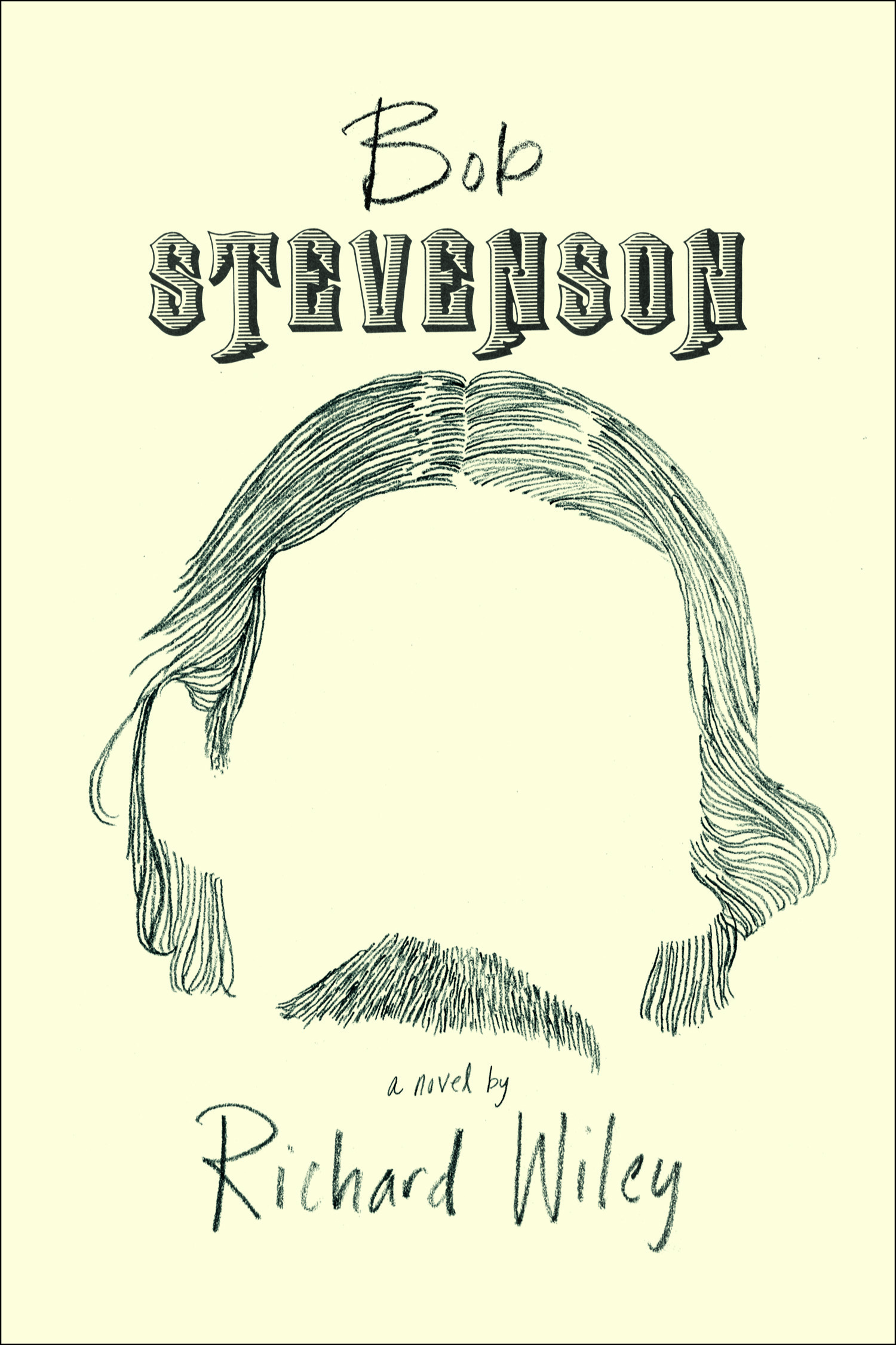 BOB STEVENSON by Richard Wiley 9781942658160