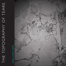 topography-of-tears-by-rose-lynn-fisher-9781942658283